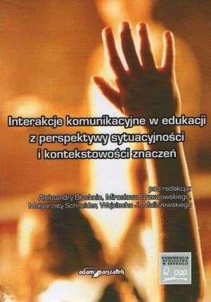 Interakcje komunikacyjne w edukacji - okładka książki