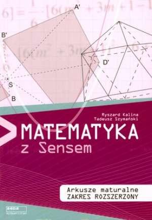 Matematyka z Sensem. Arkusze maturalne. - okładka podręcznika