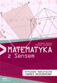 Matematyka z Sensem. Arkusze maturalne. Zakres rozszerzony - okładka podręcznika