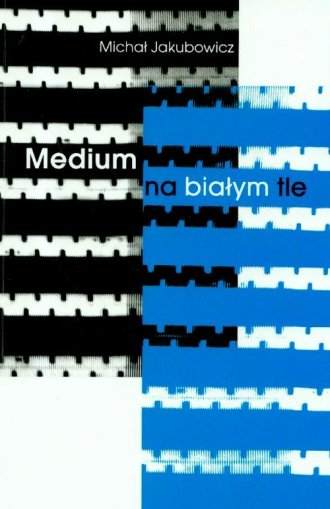 Medium na białym tle - okładka książki