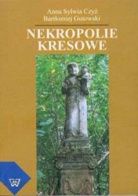 Nekropolie kresowe - okładka książki
