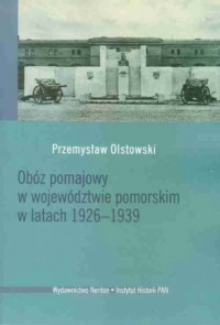 Obóz pomajowy w województwie pomorskim - okładka książki