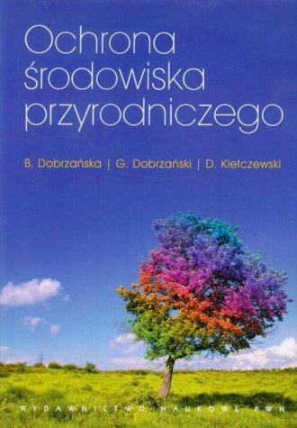 Ochrona środowiska przyrodniczego - okładka książki
