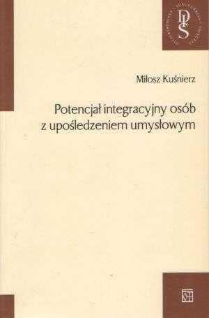 Potencjał integracyjny osób z upośledzeniem - okładka książki