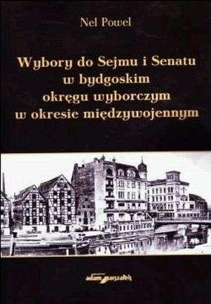 Wybory do Sejmu i Senatu w bydgoskim - okładka książki