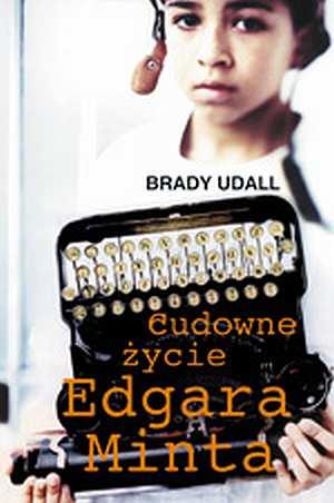 Cudowne życie Edgara Minta - okładka książki