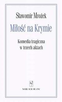 Miłość na Krymie. Komedia tragiczna - okładka książki