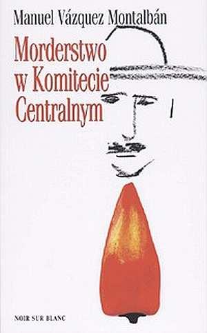 Morderstwo w Komitecie Centralnym - okładka książki