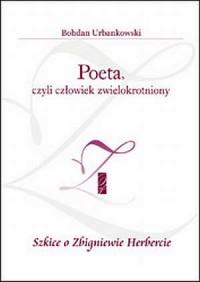 Poeta, czyli człowiek zwielokrotniony - okładka książki
