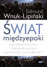 okładka książki - Świat międzyepoki. Globalizacja,