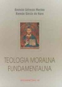 Teologia moralna fundamentalna - okładka książki