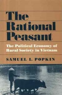 The Rational Peasant. The Political Economy of Rural Society in Vietnam - okładka książki