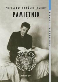 Zdzisław Broński USKOK. Pamiętnik - okładka książki