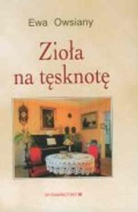 Zioła na tęsknotę - okładka książki