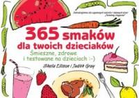 365 smaków dla naszych dzieciaków - okładka książki