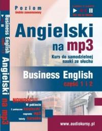 Angielski na mp3. Business english cz. 1-2 (CD mp3) - pudełko audiobooku