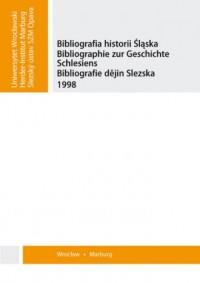 Bibliografia historii Śląska 1998. Bibliographie zur Geschichte Schlesiens. Bibliografie dejin Slezska - okładka książki