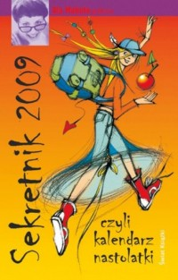 Sekretnik 2009 czyli kalendarz nastolatki - okładka książki