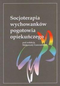 Socjoterapia wychowanków pogotowia - okładka książki
