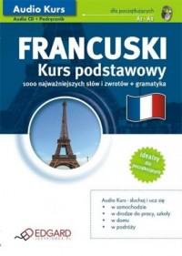 Francuski dla początkujących. Kurs podstawowy. Podręcznik 1000 najważniejszych słów i zwrotów (+ CD audio) - okładka podręcznika