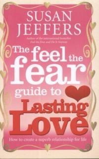 The Feel the Fear to Guide to Lasting Love - okładka książki