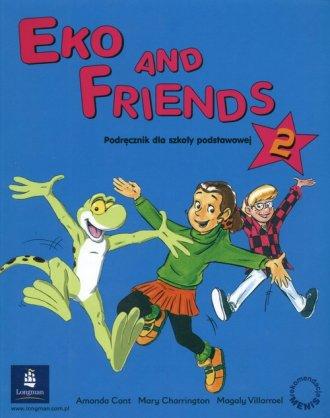 Eko and Friends cz. 2. Język angielski. - okładka podręcznika