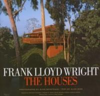 Frank Lloyd Wright the houses - okładka książki