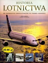 Historia lotnictwa od pierwszych dwupłatowców po podbój kosmosu - okładka książki