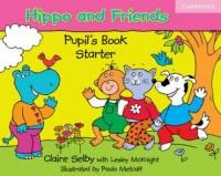 Hippo and friends. Pupils book starter - okładka książki
