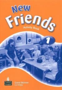 New Friends 1. Activity Book - okładka podręcznika