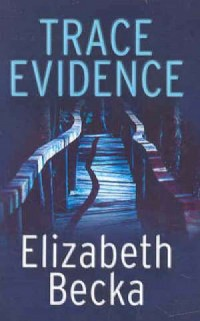 Trace Evidence - okładka książki