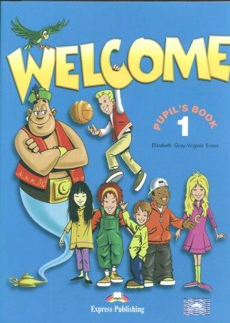 Welcome 1. Pupil s Book + My Alphabet - okładka podręcznika