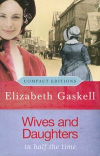 Wives and Daughters in half the time - okładka książki