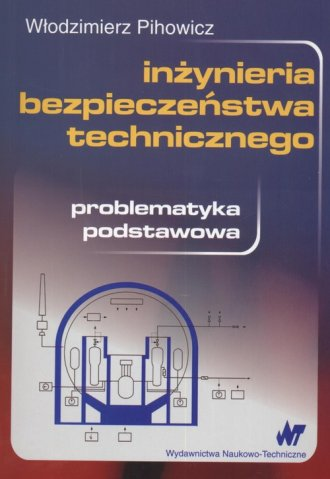 Inżynieria bezpieczeństwa technicznego