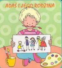 Adaś i jego rodzina (książeczka gąbka) - okładka książki