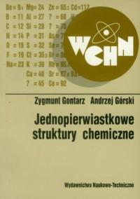 Jednopierwiastkowe struktury chemiczne - okładka książki