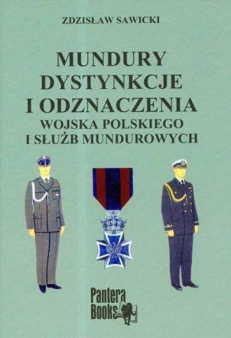 Mundury, dystynkcje i odznaczenia - okładka książki