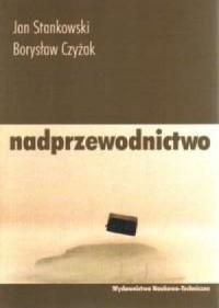 Nadprzewodnictwo - okładka książki