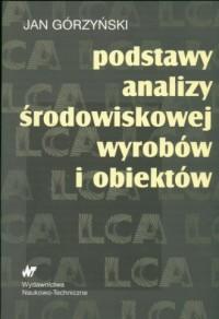 Podstawy analizy środowiskowej wyrobów i obiektów - okładka książki