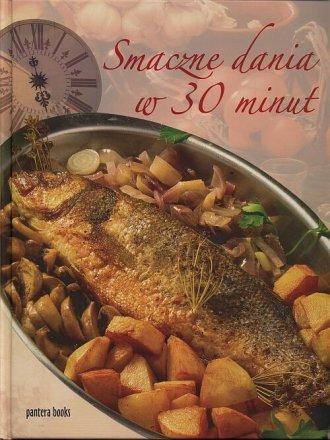 Smaczne dania w 30 minut - okładka książki