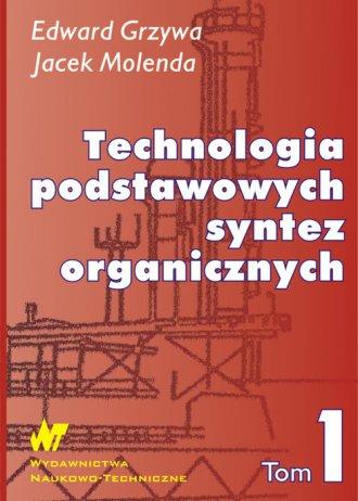 Technologia podstawowych syntez - okładka książki