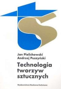 Technologia tworzyw sztucznych - okładka książki