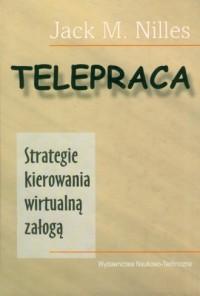 Telepraca Strategie kierowania wirtualną załogą - okładka książki