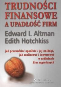 Trudności finansowe a upadłość firm - okładka książki