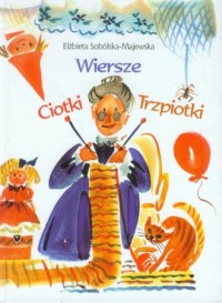 Wiersze Ciotki Trzpiotki - okładka książki