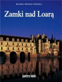 Zamki nad Loarą - okładka książki