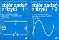 Zbiór zadań z fizyki dla uczniów szkół średnich i kandydatów na studia. Tom 1-2 - okładka podręcznika