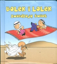 Bolek i Lolek. Zwiedzają świat - okładka książki