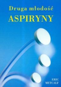 Druga młodość aspiryny - okładka książki