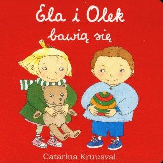 Ela i Olek bawią się - okładka książki